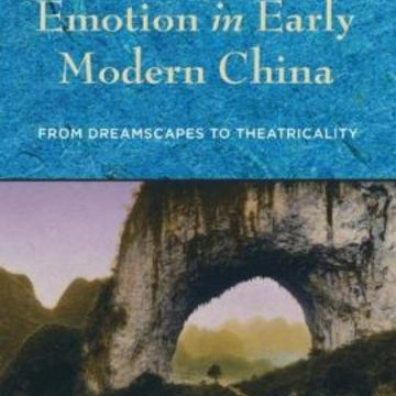 EAS Workshop with Professor Ling Hon Lam - The Spatiality of Emotion in Early Modern China: From Dreamscapes to Theatricality